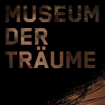 Museum der Träume